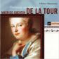 Maurice-Quentin de La Tour : Portraits en musique / Olivier&nbs...
